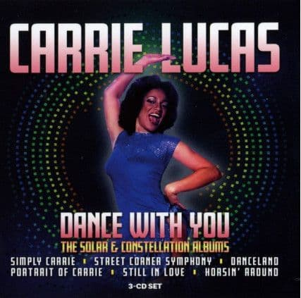 Carrie Lucas<br>Dance With You (The Solar & Constellation Albums)<br>3CD, Comp + Boxset